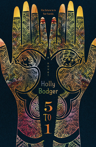 5 to 1 by Holly Badger