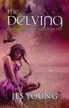 The Delving (Underneath & Inbetween)