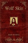 Wolf Skin by Mary McMyne
