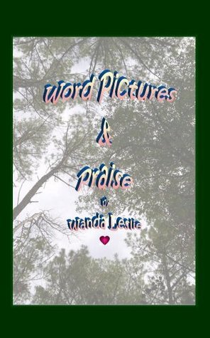 Word Pictures and Praise for All Seasons