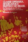 Classe operária, sindicatos e partido no Brasil