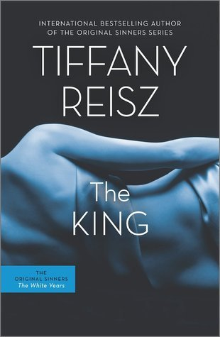 The King (The Original Sinners, #6)
