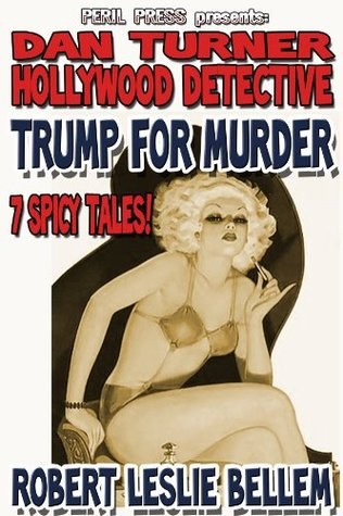 Trump For Murder - 7 Spicy Tales! [Illustrated]