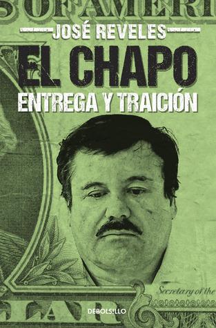 El Chapo, entrega y traición