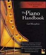 The Piano Handbook (A Complete Guide for Mastering Piano, Book With CD)