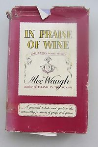 In Praise of Wine and Certain Noble Spirits