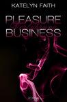 Pleasure Business...