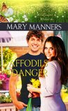 Daffodils and Danger (Wildflowers and Wishes)