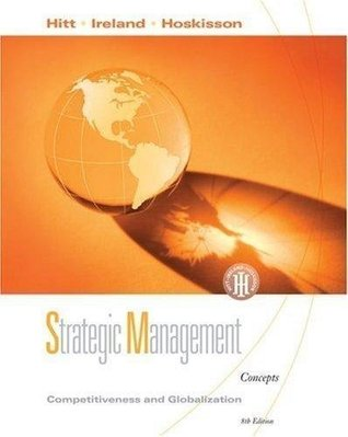 Strategic Management Competitiveness and Globalization, Concepts