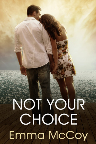 Not Your Choice
