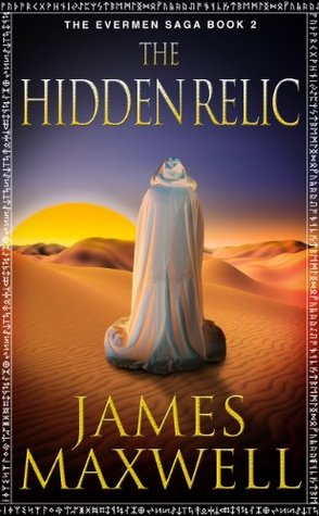 Ebook The Hidden Relic by James   Maxwell read!