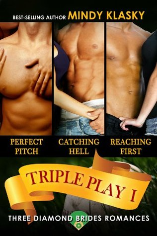 Triple Play I: A Diamond Brides Series Boxed Set (The Diamond Brides, #1-3)