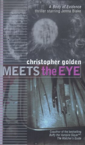 Meets the Eye (Body of Evidence, #4)