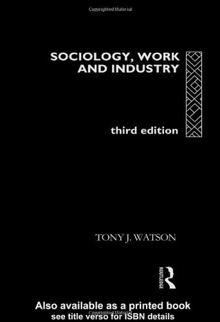 Sociology, Work, And Industry