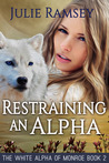 Restraining An Alpha