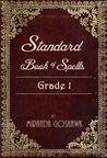 The Standard Book of Spells, Grade 1 by Miranda Goshawk