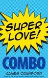 Super Love! Combo