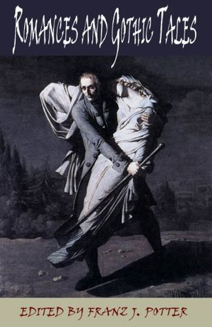 Romances and Gothic Tales