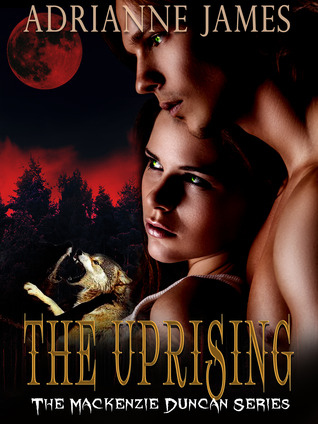 The Uprising (Mackenzie Duncan, #3)