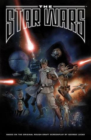 The Star Wars by J.W. Rinzler