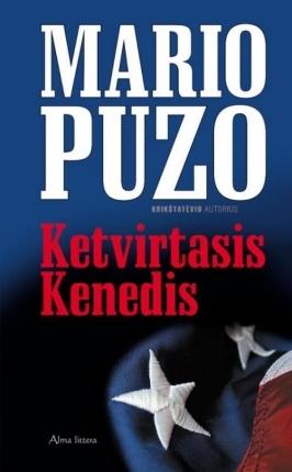 Ebook Ketvirtasis Kenedis by Mario Puzo TXT!