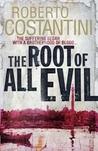 The Root of All Evil (Trilogia del Male, #2)