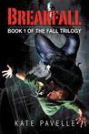 Breakfall (Fall Trilogy #1)