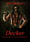 Decker: A Companion to Earth's Magick Series
