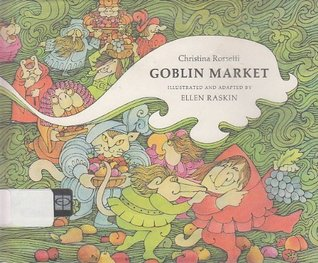 the spiritual and sensual temptations in goblin market a poem by christina rossetti