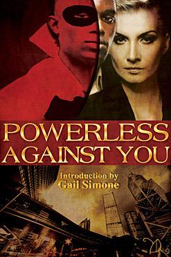 Powerless Against You