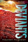 Deviants (Dust Chronicles, #1)