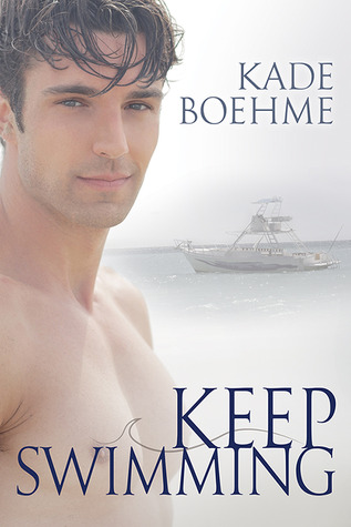 34f44210a8 Keep Swimming (Keep Swimming, #1) by Kade Boehme
