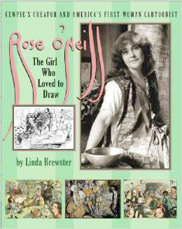 Rose O'Neill by Linda Brewster