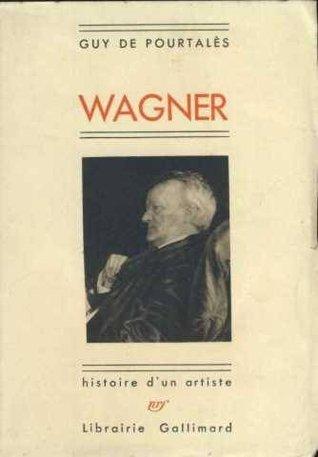 wagner-histoire-d-un-artiste