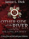 The Long Journey (Other Side of The River #6)