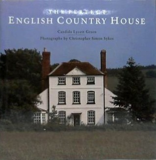 The Perfect English Country House