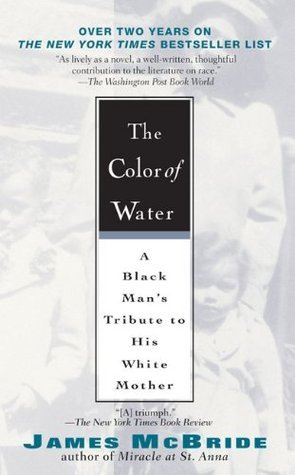 The Color of Water: A Black Man\'s Tribute to His White Mother by ...