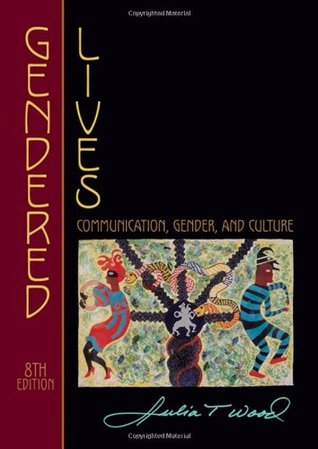 Cram101Review - Gendered Lives: Communication, Gender, and Culture 8th edition