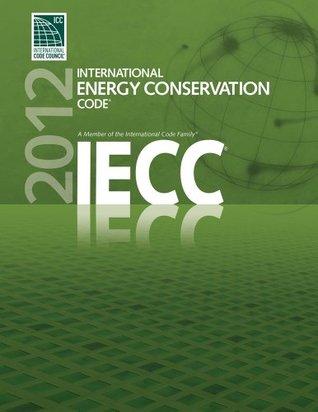 Descarga gratuita de libros en línea para leer 2012 International Energy Conservation Code®