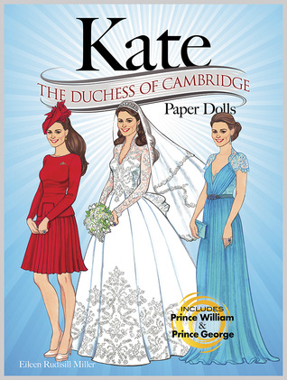 KATE: The Duchess of Cambridge Paper Dolls