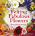 Felting Fabulous Flowers: 3...
