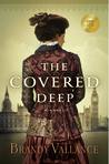 The Covered Deep by Brandy Vallance