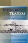 Monsoon Traders: Ships, Skippers and Commodities in Eighteenth-Century Makassar