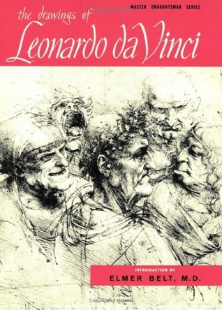 The Drawings of Leonardo Da Vinci (Master Draughtsman Series)