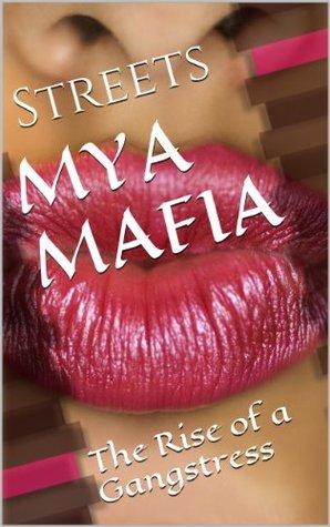 MYA MAFIA: The Rise of a Gangstress