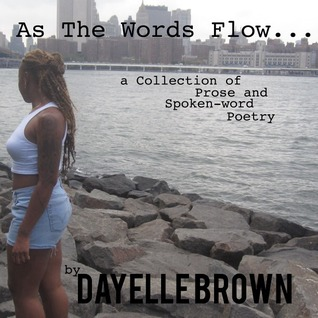 As The Words Flow... a Collection of a P...