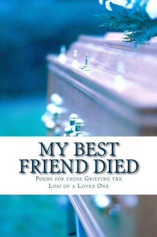 My Best Friend Died