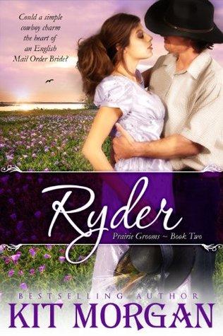 Ebook Ryder by Kit Morgan TXT!