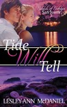 Tide Will Tell (Islands of Intrigue: San Juans, #2)