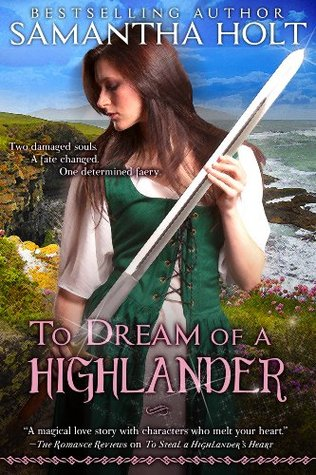 To Dream of a Highlander